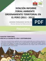 Presentación del Informe Sectorial ORDENAMIENTO TERRITORIAL EN EL PERU 2011-2015