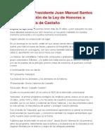 Ago.22.2012 - Palabras del Presidente Juan Manuel Santos en la divulgación de la Ley de Honores a Gloria Valencia de Castaño