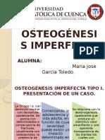 OSTEOGÉNESIS IMPERFECTA.pptx