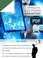 Conheça Os Seus Direitos GARANTIAS Diogo Flávia
