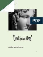 Aguilera Contreras, Juan José - Cien Hijos de Elena