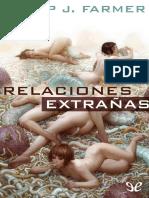 Relaciones Extranas - Philip J. Farmer