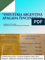Industria Argentina Apagada-Encendida