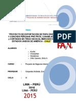 PROYECTO DE EXPORTACIÓN DE PAPA ÚNICA Y CONCHÁN PERUANA PRE FRITA, CONGELADA y CORTADAS EN TIRAS HACIA EL MERCADO DE ESTADOS UNIDOS DE AMÉRICA - CHILE.docx