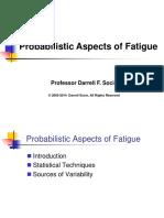 Probalistic Fatigue Statistics