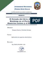 El Estado Del Arte de E-Banking en El Perú, En América Latina y El Mundo.