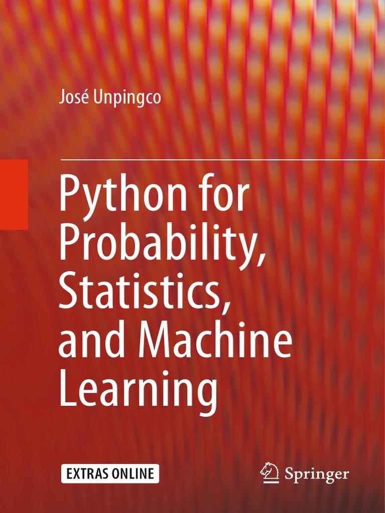 Python for probability statistics and machine learning python python for probability statistics and machine learning python programming language matrix mathematics fandeluxe Choice Image