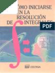 Como Iniciarse en La Resolucion de Integrales-FREELIBROS.org
