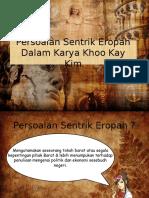 Persoalan Sentrik Eropah Dalam Karya Khoo Kay Kim