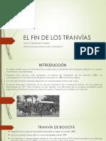 Unidad 5 El Fin de Los Tranvías - Yeison Castañeda Castaño