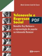 Telenovela e Representação Social. Benedito Ruy Barbosa e a representação do popular na telenovela Renascer