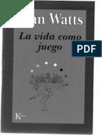 Alan Watts La Vida Como Juego