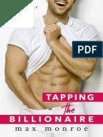 Tapping the Billionaire (Bad Boy Billionaires _1) - Max Monroe