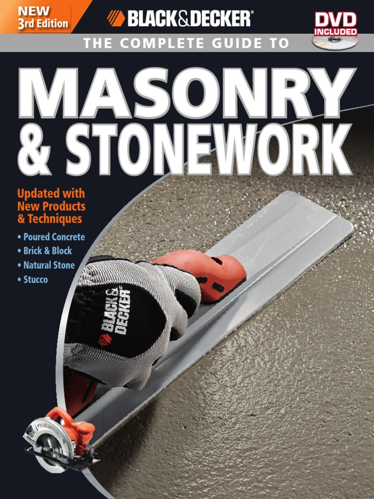 The Complete Guide To Masonry And Stonework Black And