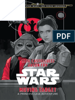 Moving Targets - Journey to Star Wars the Force Awakens - A Princess Leia Adventure