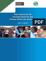 Documento Técnico, Plan Nacional de Fortalecimiento del Primer Nivel de Atención, RM N° 278 2011 MINSA.pdf
