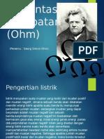 Presentasi Hambatan (Ohm)