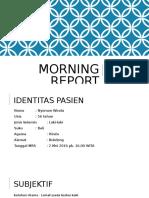 MORNING REPORT shita.ppt