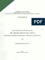 Memoria Explicativa. Mapa Geologico Del Departamento Del Choco. 1994