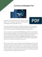 Why Digital Currency Outwеіghѕ Fіаt Currency -  http://www.topdigitalmoney.com/
