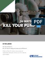 DRAFT 36 Ways to Kill Your Pump
