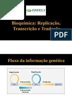 Aula 05 - Replicação, Transcrição e Tradução