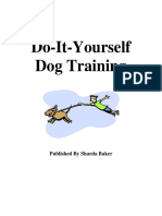 Do-It-Yourself (DIY) Dog Training by Sharda Baker