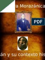Morazan y Su Contexto Historico
