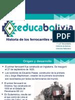 PR Historia de Los Ferrocarriles en Bolivia