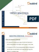 Piping Isometrics (Seabird Presentation)