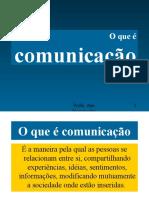 1 o Que é Comunicação 2006 2