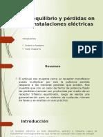 Desequilibrio y Pérdidas en Las Instalaciones Eléctricas