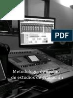 Metodología de Diseños de Estudios de Grabación