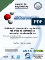 Mini Curso - Habilitação Em Assuntos Regulatórios Nas Áreas de Cosméticos e Saneantes Domissanitários