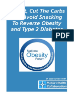 Eat Fat Cut the Carbs and Avoid Snacking to Reverse Obesity and Type 2 Diabetes National Obesity Forum Public Health Collaboration