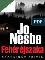 Jo Nesbo-Fehér Éjszaka