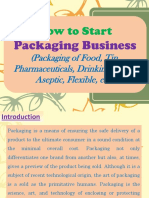 How to Start Packaging Business (Packaging of Food, Tin, Pharmaceuticals, Drinking Water, Aseptic, Flexible, etc.)