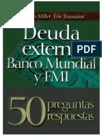 Deuda Externa Banco Mundial Fmi - Damien Millet