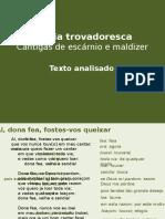 Trovadorismo Portoguês - Cantigas Escárnio Galego-Portuguesas