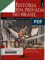 Historia Da Vida Privada No Brasil Volume 01
