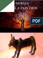 MOISES HABLA CON DIOS