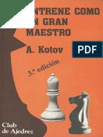 Entrene Como Un Gran Maestro a Kotov