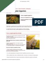 Como Congelar Legumes - Tempo de Estocagem de Produtos Vegetais