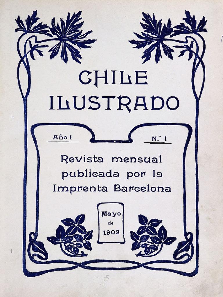 Chile Ilustrado. Revista Mensual Publicada por la Imprenta Barcelona.  1902-1903 36ddfddcb2bd
