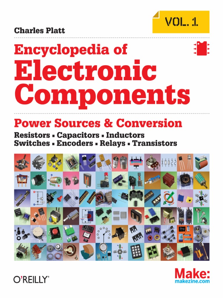 Charles Platt Encyclopedia Of Electronic Components Volume 1 Selector Driven By Relays Resistors Capacitors Inductors Switches Encoders Transistors Make 2012 Power