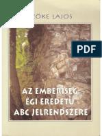 Szőke-Lajos-Az-Emberiseg-Egi-Eredetű-ABC-Jelrendszere-pdf.pdf