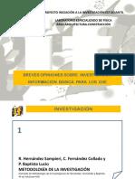 INTERFIS. DB02. INVESTIGACIÓN OPINIONES. Opiniones sobre investigación