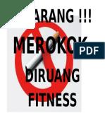 DILARANG MEROKOK ACHWAN