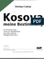 """""""Kosova meine Bestimmung""""  (Kosova përcaktimi im )"""
