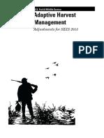adaptive harvest management - adjustments of seis 2013